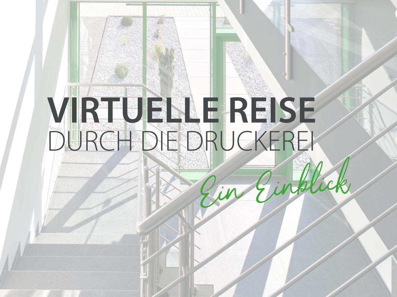 virtuelle_reise_druckerei_lindhauer_druck_medien_eindruecke_lippling_delbrueck_druckerei_paderborn